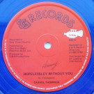 Carroll Thompson - Hopelessley Without You / You Are The One I Love - S & G Records - SG3