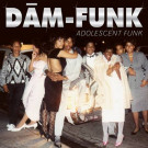 Dam-Funk - Adolescent Funk - Stones Throw Records - STH2239
