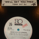 Housemaster General - We'll Set You Free - 10 Records - TENX 247 DJ, 10 Records - TEN X 247 DJ