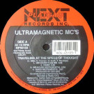 Ultramagnetic MC's - Traveling At The Speed Of Thought / A Chorus Line - Next Plateau Records Inc. - NP 50103