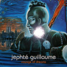 Jephté Guillaume - Voyage Of Dreams - Style Disques - STY 005, Style Disques - 7243 495027 1