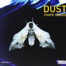 Dust - Room Music - Irma Molto Jazz - IRMA 491079-2