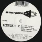 Mister X - My Damaged Brain - Direct Current - DC001