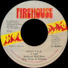 Anthony Red Rose - Gwan Talk - Firehouse - none