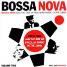 Various - Bossa Nova - Bossa Nova And The Rise Of Brazilian Music In The 1960s - Volume Two - Soul Jazz Records - SJR LP239-Vol.2