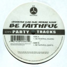Crooklyn Clan Feat. Fatman Scoop - Be Faithful - AV8 - AV-86
