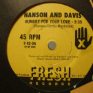 Hanson & Davis - Hungry For Your Love / Hold On To Yesterday - Fresh Records - 7-RE-5