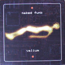 Naked Funk - Valium - Pussyfoot - PUSSY LP 003