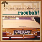 Various - Racubah! - A Collection Of Modern Afro Rhythms - Comet Records - COMET 003
