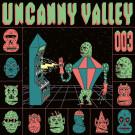 Various - Uncanny Valley 003 - Uncanny Valley - UV 003