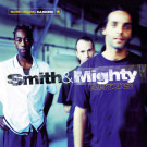 Smith & Mighty - DJ-Kicks - Studio !K7 - !K7065CD