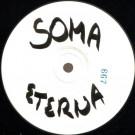 Slam / Rejuvination - Eterna / I.B.O. - Soma Quality Recordings - SOMA-1