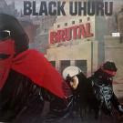 Black Uhuru - Brutal - Real Authentic Sound - RAS 3015