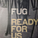 FUG - Ready For Us - Nuphonic - NUX 161