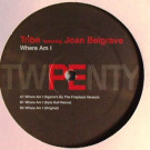 Tribe Featuring Joan Belgrave - Where Am I - Planet E - PLE65331-1