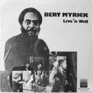 Bert Myrick - Live'n Well - Strata Records - SRI 102-74