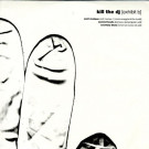 Various - How To Kill The DJ [Exhibit B] - Kill The DJ Records - TSKT 001, Kill The DJ Records - TSKT001, Tigersushi - TSKT 001, Tigersushi - TSKT001