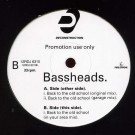 Bassheads - Back To The Old School - Deconstruction - 12RDJ 6310, Parlophone - 12RDJ 6310