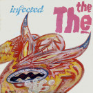 The The - Infected - Epic - TRUTH T3, Epic - TRUTH T 3, Some Bizzare - TRUTH T3, Some Bizzare - TRUTH T 3