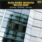 Black Science Orchestra - Walters Room - Junior Boy's Own - JBOCD5