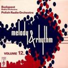 The Budapest Radio Orchestra / Orkiestra Polskiego Radia - Melody And Rhythm Volume 12 - Apollo Sound - APP 5033
