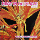 Byron Lee And The Dragonaires - Heat In De Place - Dynamic Sounds - DY 3442