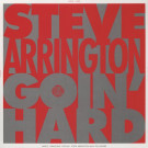 Steve Arrington - Goin Hard - Stones Throw Records - STH2263
