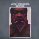 Milton Nascimento - Courage - Discos CBS - 231.238 / 1-464113