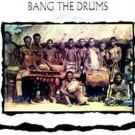 Push/Pull - Bang The Drums - Gertie Records - GFLP-4001