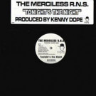 The Merciless R.N.S. Featuring Jasmin Lopez - Tonight's The Night - Dopewax - DW-058