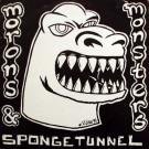 Spongetunnel - Morons & Monsters - Underdog Records - UDUK1