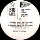 Epitome Of Hype - Ladies With An Attitude - Big Life - PURE PROMO 1, Pure Bhoomie - PURE PROMO 1