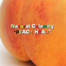Natural Calamity - Peach Head - Ideal Records - ID 0007-1