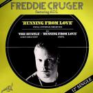 Freddie Cruger - Running From Love / The Hustle - Jugglin' - JUGG001