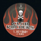 No Doubt - Hey Baby / Voices In My Head - Club Rockers - CBRK-001