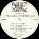 Darkanoid & DJ KC - The Darker Thoughts E.P. - Deep & Dark Recordings - DDK 001