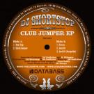 DJ Shortstop - Club Jumper EP - Databass Records - DB-058