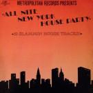 Various - Metropolitan Records Presents: All Nite New York House Party - Metropolitan Recording Corporation - MRCLP 1201