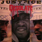 Just-Ice - The Desolate One - Fresh Records - LPRE-82010
