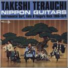 Takeshi Terauchi - Nippon Guitars (Instrumental Surf, Eleki & Tsugaru Rock 1966-1974) - Big Beat Records - WIKD 297
