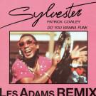 Sylvester & Patrick Cowley - Do You Wanna Funk - Mega Records - MRCX 122379, Mega Records - MRCX122379