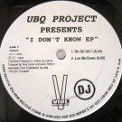 UBQ Project - I Don't Know EP - Vibe Music - VIB029