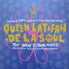 Queen Latifah + De La Soul - Mamma Gave Birth To The Soul Children (The New School Mixes) - Gee Street - GEET 26