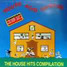Various - House, Acid, Garage: The House Hits Compilation - Out - OUT 3219