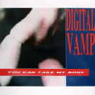 Digital Vamp - You Can Take My Body - R & S Records - RS 890017, R & S Records - R&S 890017