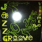 Various - Jazz Groove Volume 2 - Burning Records - JGLP002