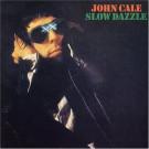 John Cale - Slow Dazzle - Island Records - ILPS 9317
