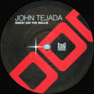 John Tejada - Sweat (On The Walls) - Poker Flat Recordings - PFR 52