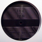 Gremino - Let's Jack - Fade To Mind - FADE003