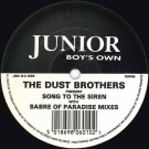 Dust Brothers, The - Song To The Siren - Junior Boy's Own - JBO-10